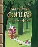 Merveilleux contes de mon enfance (French Edition)