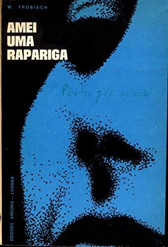 Amei Uma Rapariga (QWP Replica Livro 4) (Portuguese Edition)