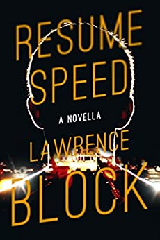 Resume Speed (Kindle Single) by [Lawrence Block]