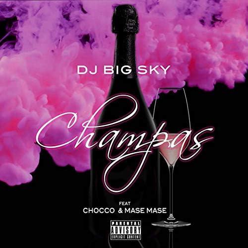 DJ BigSky feat. Chocco &  Mase Mase