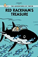 Red Rackham's Treasure (The Adventures of Tintin: Young Readers Edition)