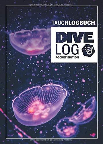 Tauchlogbuch I Dive Log Pocket Edition: Kleines Logbuch als Geschenk für Taucher & Scuba Diver zum dokumentieren von 80 Tauchgängen I Inhaltsverzeichnis I Format: DIN A6 I 84 Seiten I Quallen