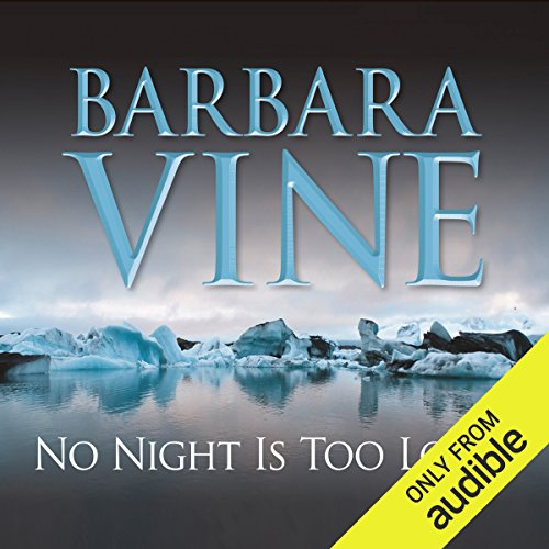 No Night Is Too Long                   By:                                                                                                                                 Barbara Vine                               Narrated by:                                                                                                                                 Alex Jennings,                                                                                        Shelley Thomson,                                                                                        Samuel West                      Length: 11 hrs and 21 mins     29 ratings     Overall 4.1