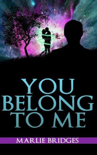 Book: You Belong To Me by Marlie Bridges