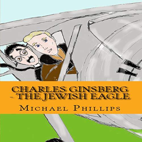 Charles Ginsberg - The Jewish Eagle cover art