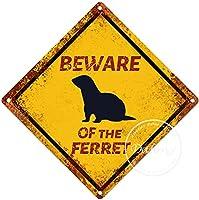 フェレットの警告サインに注意してください注意交差点のサインヴィンテージ通知壁の装飾金属ポスター野生の池のプラーク工芸品農場森林フィールド砂漠