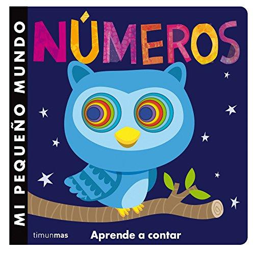 Mi pequeño mundo. Números: Aprende a contar (Mi primer libro de...)