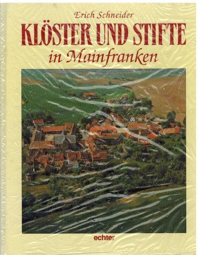 Klöster und Stifte in Mainfranken