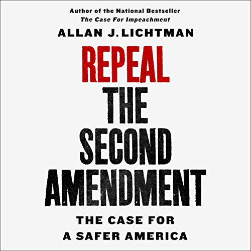 Repeal the Second Amendment audiobook cover art