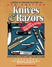American Premium Guide to Knives & Razors Including Sheath Knives: Identifications and Value Guide