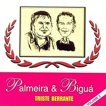 Triste Berrante, Vol. 2