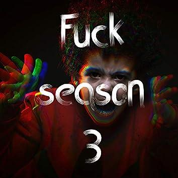 Fuck Season 3