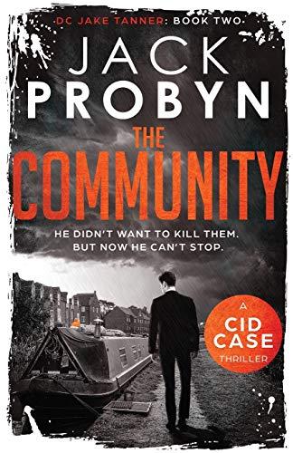 The Community (DC Jake Tanner Crime Thriller Series)
