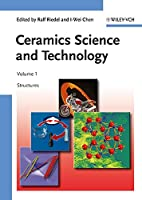 Ceramics Science and Technology, 4 Volume Set (Ceramics Science and Technology (VCH))
