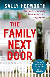 The Family Next Door: A gripping read that is 'part family drama, part suburban thriller'