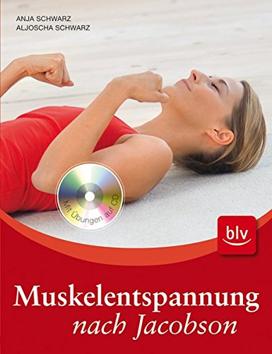 Muskelentspannung nach Jacobson: Stopper: Mit Übungen auf CD