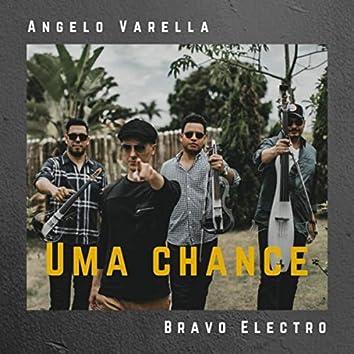 Uma Chance (feat. Bravo Electro)