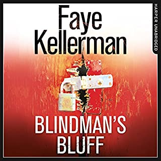 Blindman's Bluff     Peter Decker and Rina Lazarus Series, Book 18              By:                                                                                                                                 Faye Kellerman                               Narrated by:                                                                                                                                 Mitchell Greenberg                      Length: 11 hrs and 49 mins     1 rating     Overall 3.0