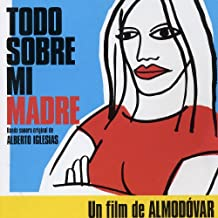 Todo Sobre Mi Madre All About My Mother  Original Soundtrack