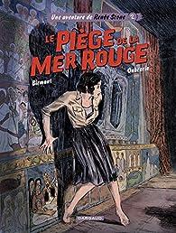 Renée Stone, tome 2 : Le piège de la Mer Rouge par Julie Birmant
