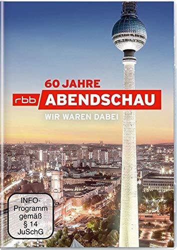 60 Jahre Abendschau - Eine Zeitreise durch die Geschichte Berlins - Wir waren dabei