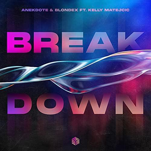 Anekdote, Blondex & Kelly Matejcic