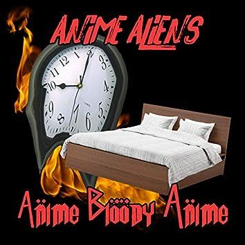 Anime, Bloody Anime