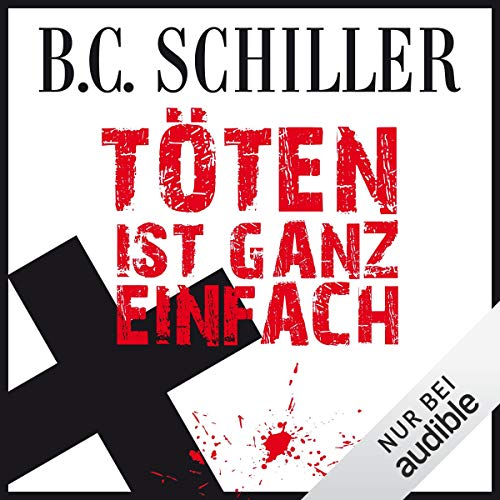 Töten ist ganz einfach     Tony Braun 1              By:                                                                                                                                 B. C. Schiller                               Narrated by:                                                                                                                                 Olaf Pessler                      Length: 12 hrs and 53 mins     1 rating     Overall 4.0
