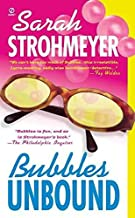 [(Bubbles Unbound)] [By (author) Sarah Strohmeyer] published on (March, 2002)