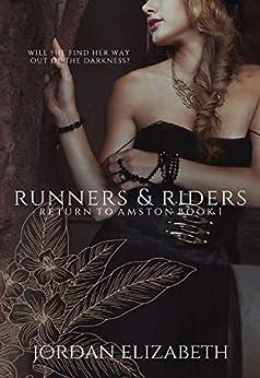 Runners and Riders (Return to Amston Book 1) by [Jordan Elizabeth]