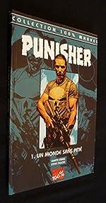 Punisher, Tome 1 - Un monde sans pitié de Garth Ennis