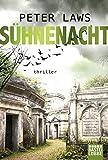 Sühnenacht: Thriller (Matt Hunter, Band 2) - Peter Laws
