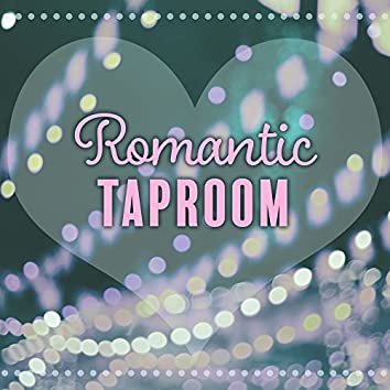 Romantic Taproom – Restaurant Music, Instrumental Piano, Dinner for Two, Mellow Jazz, Afternoon Cafe