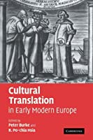 Cultural Translation in Early Modern Europe by Unknown(2009-06-11)