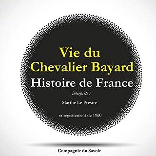 Couverture de Histoire de France. Vie du Chevalier Bayard