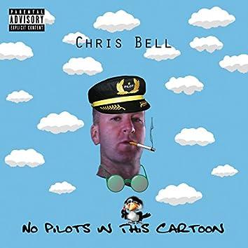 No Pilots in This Cartoon
