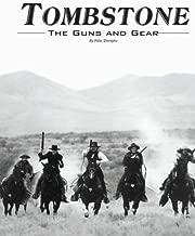 Tombstone: The Guns & Gear