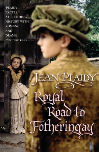 Royal Road to Fotheringay: (Mary Stuart) (English Edition)