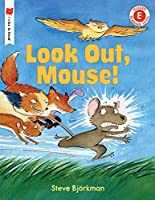 Look Out, Mouse! (I Like to Read)