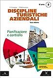 Discipline turistiche e aziendali. Per il 5° anno degli Ist. tecnici e professionali. Con e-book. Con espansione online. Pianificazione e controllo (Vol. 3)