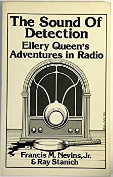 The Sound of Detection: Ellery Queen's Adventures in Radio 0941028011 Book Cover