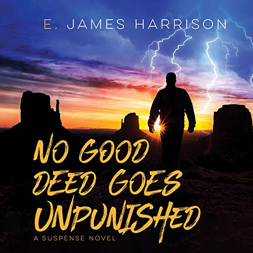 No Good Deed Goes Unpunished cover art
