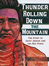 Thunder Rolling Down the Mountain: The Story of Chief Joseph and the Nez Perce (American Graphic)