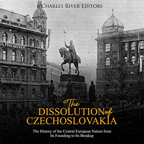 The Dissolution of Czechoslovakia audiobook cover art