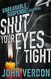 Shut Your Eyes Tight (English Edition)