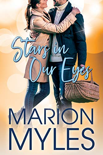 Stars In Our Eyes: A light-hearted, small town romance (Rich In Love Book 1)