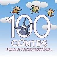 100 Contes Fables Et Petites H