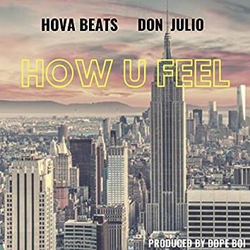 How U Feel (feat. Don Julio)