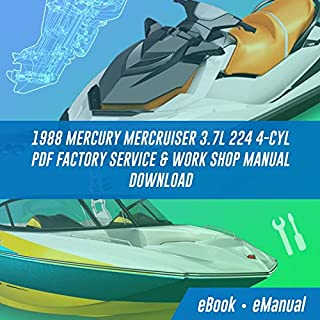 1988 MERCURY MERCRUISER 3.7L 224 4-CYL pdf Factory Service & Work Shop Manual Download