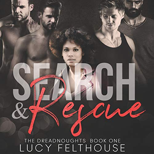 Search and Rescue: A Contemporary Reverse Harem Romance Novel Audiobook By Lucy Felthouse cover art